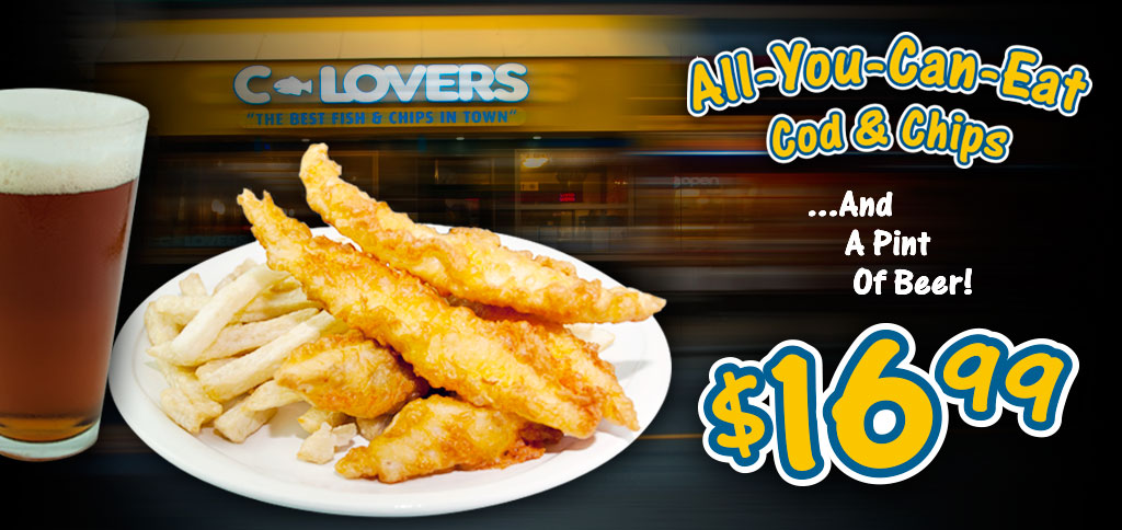 C-Lovers - Fish and Chips and Beer - All You Can Eat Every Day