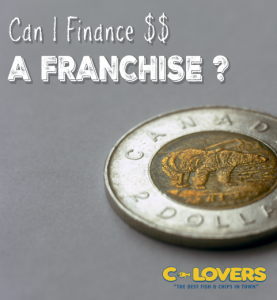 Can I finance A Franchise?