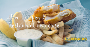 How to open a restaurant franchise