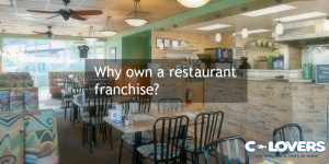 C-Lovers Fish And Chips - Why Own a Restaurant Franchise